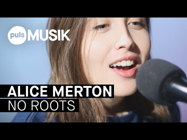 Alice Merton - No Roots (PULS Live Session)