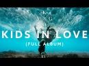 KYGO - Kids In Love Mix (Full Album Lyrics)