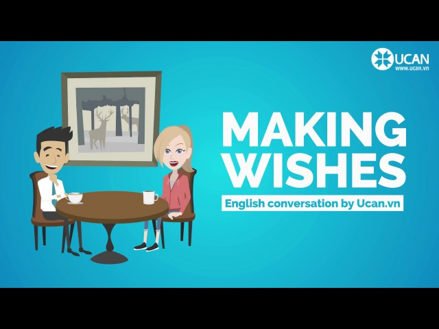 Learn English Conversation Lesson 25. Making Wishes