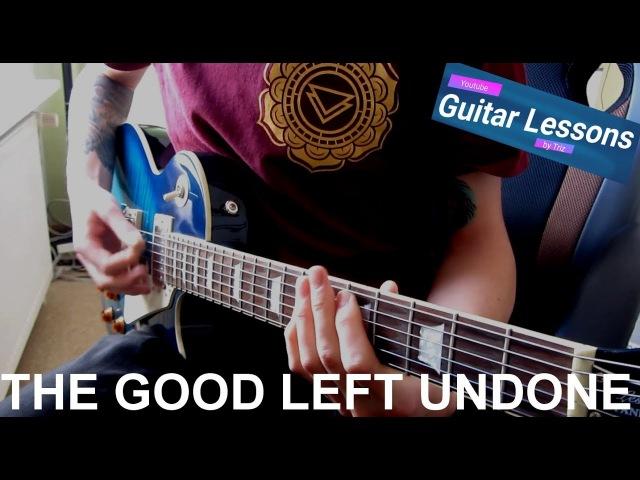 Rise Against - The Good Left Undone (Guitar Lesson)