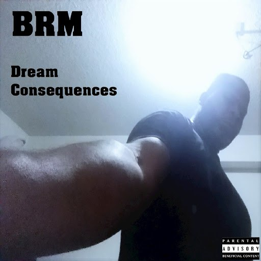 BRM альбом Dream Consequences