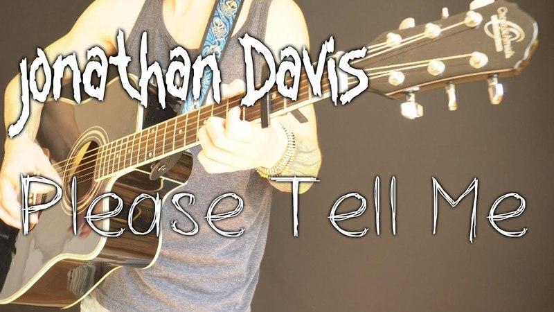Jonathan Davis (Korn) - Please Tell Me (acoustic guitar / vocal / bass cover by Dmitry Klimov)