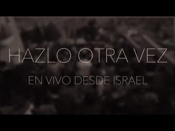 Hazlo Otra Vez - En Vivo desde Israel | New Wine Music