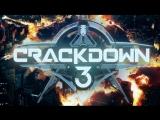 Crackdown 3 – Трейлер (2017)