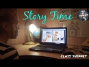 Story Time (class snippet)