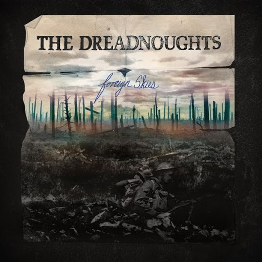 The Dreadnoughts альбом Foreign Skies