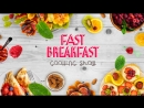 Fast Breakfast Cooking Show