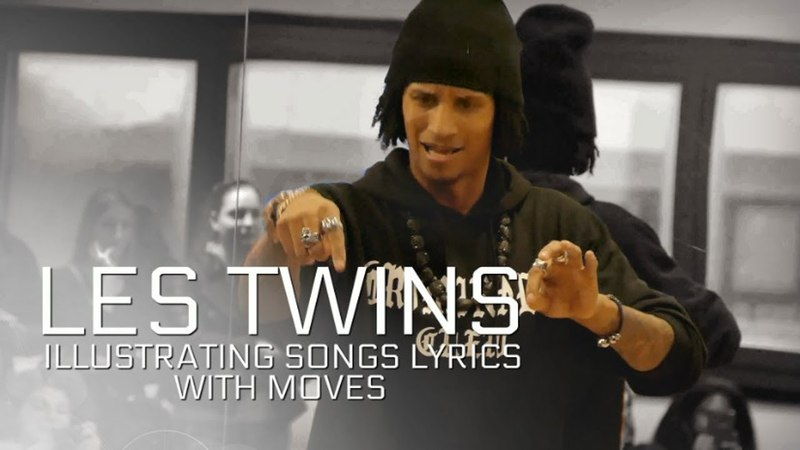 LES TWINS | ILLUSTRATING SONG LYRICS WITH MOVES