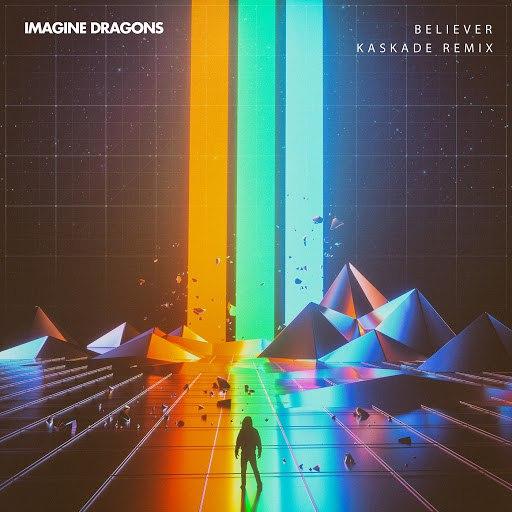 Imagine Dragons album Believer (Kaskade Remix)