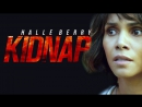 Kidnap Full Movie Streaming Online in (( HD-720p )) Video Quality