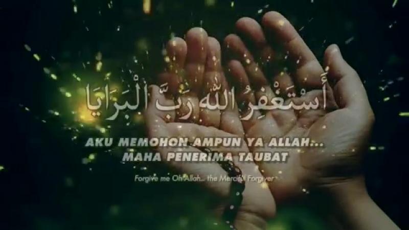 Zikir_Taubat_-_Astaghfirullah_Rabbal_Baraya.mp4