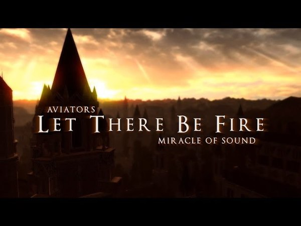Aviators - Let There Be Fire (feat. Miracle of Sound) (Dark Souls Song   Symphonic Rock)