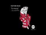 Victor Ruiz - Nevermind (Oliver Huntemann Remix)