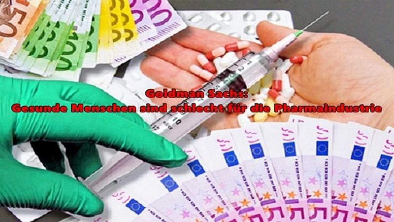 Goldman Sachs Gesunde Menschen sind schlecht für die Pharmaindustrie