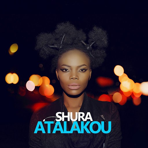 Shura альбом Atalakou