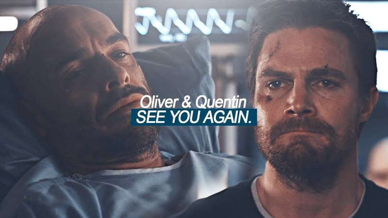 Oliver Quentin | See You Again | Arrow (6x23)