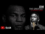 SIA - The Greatest ft. Kendrick Lamar &amp Mike Tyson (#MusicVideoShort)