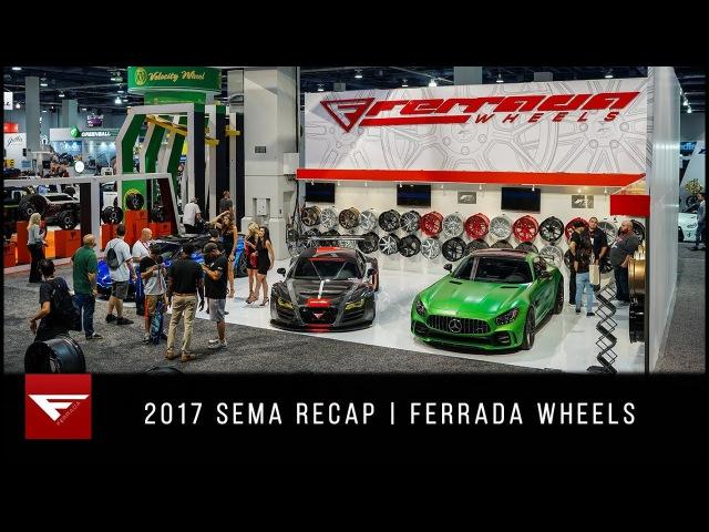 2017 SEMA Recap | Ferrada Wheels