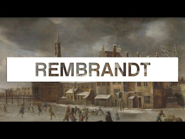 Les grands maîtres de la peinture Rembrandt - Toute LHistoire