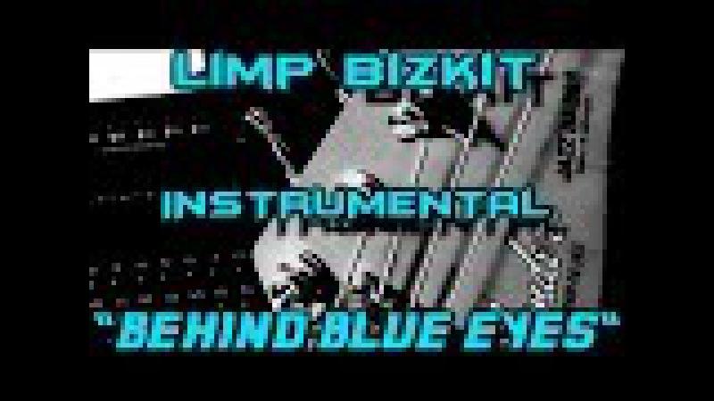 Behind blue eyes - LIMP BIZKIT - Cover INSTRUMENTAL KARAOKE