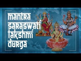 MANTRA AWAKENS FEMALE POWER + CHARM BEAUTY - Female Energy mantra ॐ Saraswati Durga Laxmi PM 2018