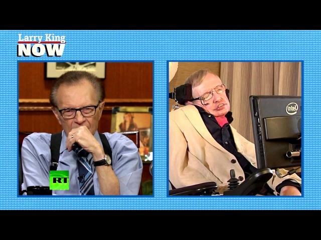 Ларри Кинг взял интервью у Стивена Хокинга kfhhb rbyu dpzk bynthdm. e cnbdtyf [jrbyuf