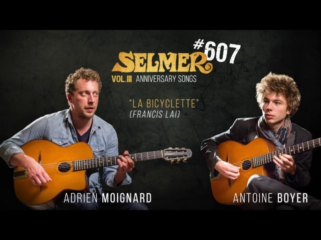 Selmer 607 - La Bicyclette (Adrien Moignard Antoine Boyer)