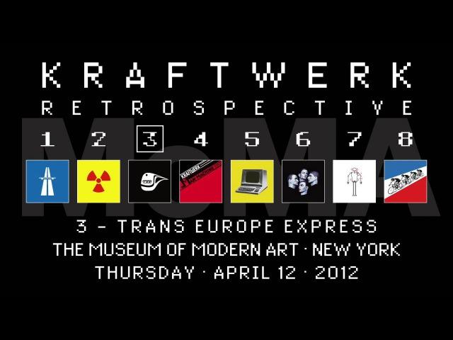 Kraftwerk - Retrospective 3 - The Museum of Modern Art, New York, 2012-04-12