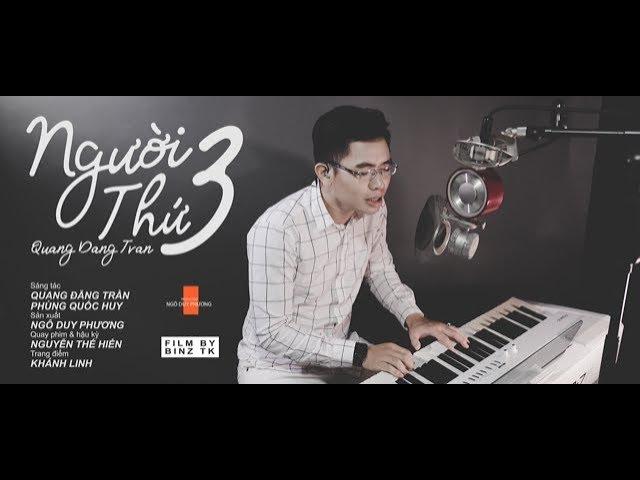 NGƯỜI THỨ BA( Live Piano version)- Đăng Quang The Voice Q.D.T