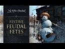 Festive Feudal Fetes - Life is Feudal: MMO