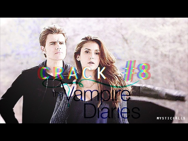 Vampire Diaries | Crack | Humor | All Seasons | 8