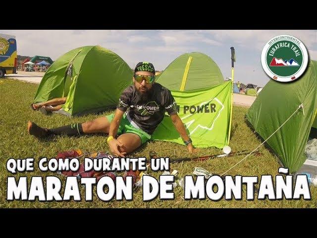 Alimentacion en un Maraton de Montaña. Primera etapa de la EURAFRICA TRAIL 🍋.