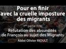 Pour en finir avec la cruelle imposture des migrants (1/4) - Abbé Olivier Rioult