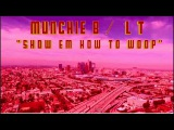 Munchie B and L T