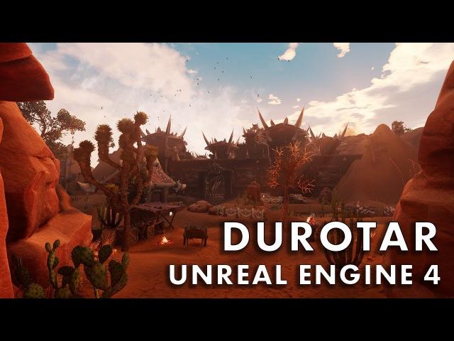 Культовые места орков в World of Warcraft на Unreal Engine 4