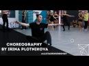 Modeselektor Thom Yorke - The White Flash Choreography by Ирина Плотникова All Stars Workshop