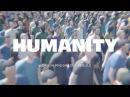 HUMANITY™ ( WORK IN PROGRESS VER.0.3 )