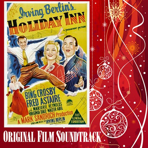 Fred Astaire альбом Holiday Inn (Original Film Soundtrack)