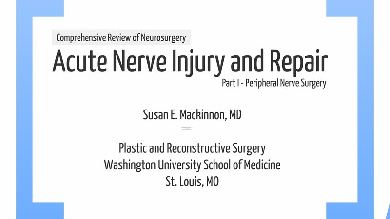 2012 CRN - Acute Nerve Injury and Repair - Part 1 - Presentation