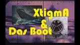 XtigmA &amp Das Boot