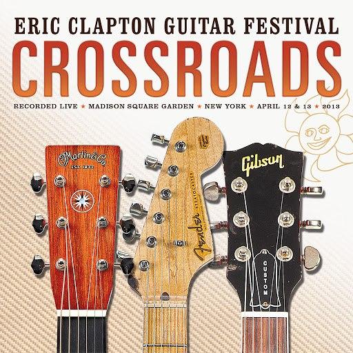Eric Clapton альбом Crossroads (Eric Clapton Guitar Festival)