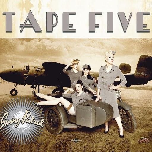 Tape Five альбом Swing Patrol