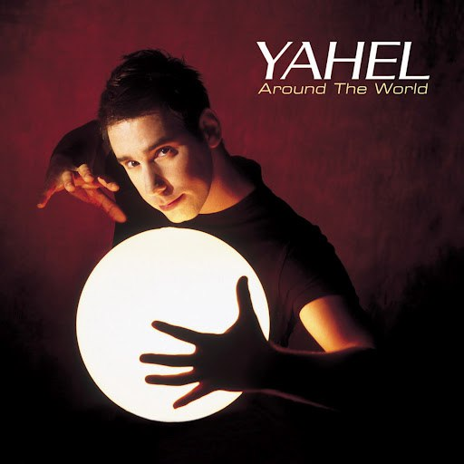Yahel альбом Around The World