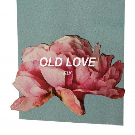 Ely альбом Old Love