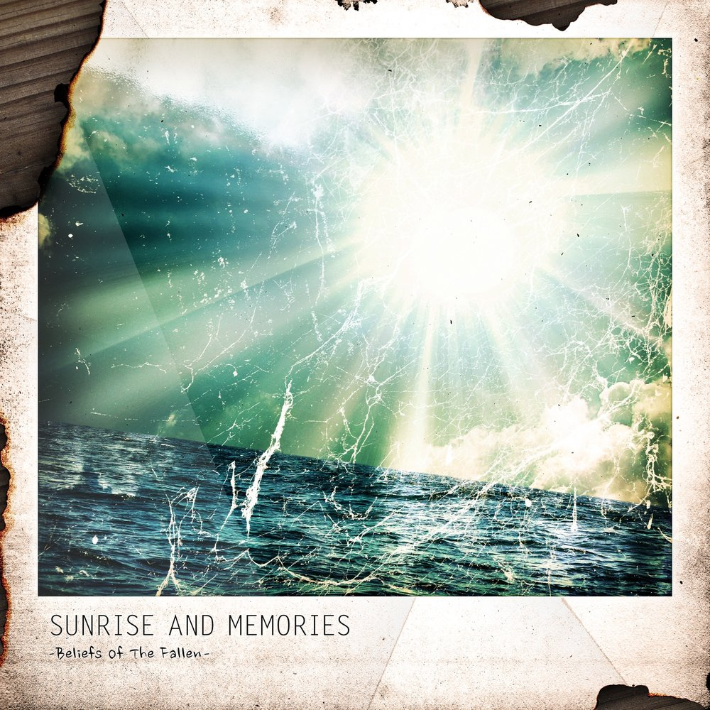 Sunrise And Memories - Beliefs of the Fallen (2017)