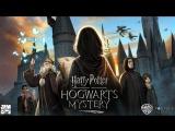 Harry Potter: Hogwarts Mystery | Официальный тизер-трейлер