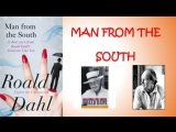 1 Roald Dahl's Tales of the Unexpected. The Man from the South