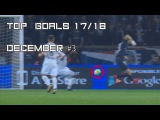 TOP GOALs of the Week | December #3 17/18 - Mesut Ozil, Edinson Cavani, Coutinho