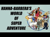 Hanna-Barberas World of Super Adventure (1978) - Intro (Opening)