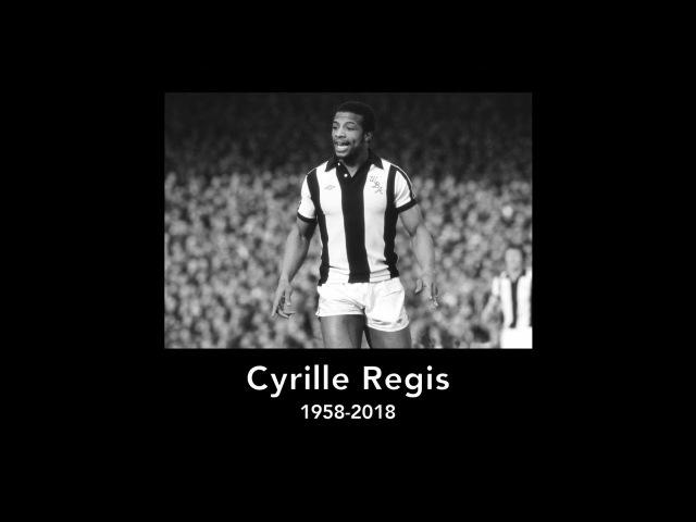 Cyrille Regis (1958-2018)